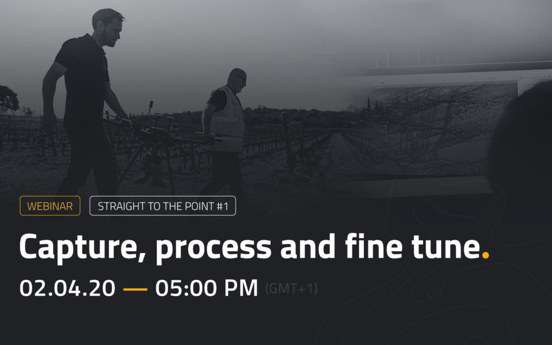 WEBINAR: Capture, process and fine-tune your LiDAR data
