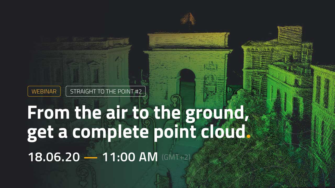 WEBINAR: From the air to the ground, get a complete point cloud
